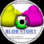 {BT} Blob Story