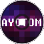 Ayotom - And So It Begins