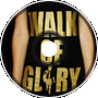 Walk to Glory