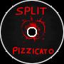 Split Pizzicato