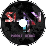 Slay It - Puddle Redux Revampe