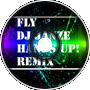 Fly (Janze hands up remix 2k13