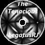The Tenacious