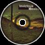 Invictous: Mexico (Remix)