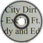 City Dirt - Exclui Ft. Cody an
