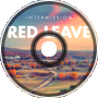 Intermission - Red Leave