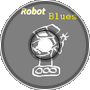 Robot Blues