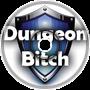 Dungeon Bitch