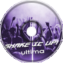 Ultima - Shake it up!