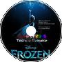 |Let It Go Techno Remake|