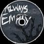 Always Empty