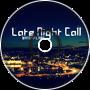 -Late Night Call-