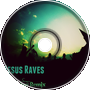 Jesus Raves (Shiny Lion Remix)