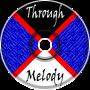 Through The Melody