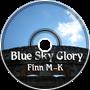Blue Sky Glory