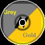Grey N Gold