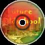 ~LightVolt~ Future Oldschool