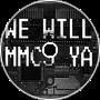 We Will MMC5 Ya