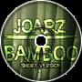 JoarZ - Bamboo (Short Version)