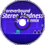 Foreverbound - Stereo Madness (Zyzyx Remix)