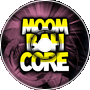 Trying Moombahcore (fixed)