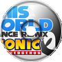 His World Remix - Sonic 06