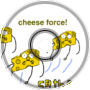 cheese force