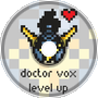 DOCTOR VOX - Level Up [Argofox]