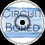 Circuit Bored- Subtext