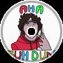 Aha Suh Dude [Dubstep] Original Mix
