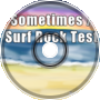 Surf Rock Test