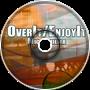 Over It/Enjoy It [Prod. by Mic Familiar]