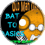Bat To Basics - Old Man Orange Podcast 264