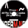 TIGER M - All The Rage In London (Original Mix)