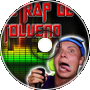 Rap del Tolueno (Remix Dubstep)