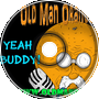Yah Buddy - Old Man Orange Podcast 266