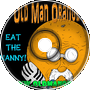 Eat the Nanny - Old Man Orange Podcast 270