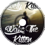 Wake The Kitten - Lovely Kitten