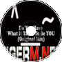 TIGER M - Do You Have What It Takes To Be YOU? (Original Mix)