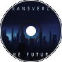 Transverze - The Future