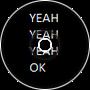 Yeah Yeah Yeah OK (loop)