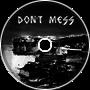 [Trap] Don't Mess