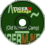 TigerM - TigerMvintage - Fire (Old Western Camp)