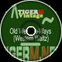 TigerM - TigerMvintage - Old Western-Ways (Western Waltz)