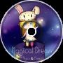 MonvoiceT & Ryuu - Magical Dream
