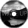 Megabyte - Wake Up