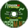 TigerM - TigerMvintage - Slow-Motion Run T.T.Ml.Gy (The Undead Mix)