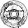 Corkscrew - Reborn