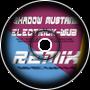 Shadow Mustang - ELECTRICK-WUB ~ JK Remix