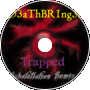 D3aThBR1ng3r - Trapped (Dubstellation Remix)